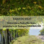 Entrevista del Faro de Vigo a Pedro Martínez