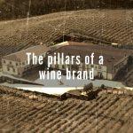 The pillars of a wine brand